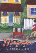 Magnifico by Victoria Miles