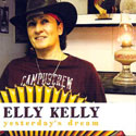 Elly Kelly: Yesterday's Dream