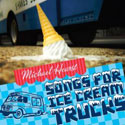 Songs for Ice Cream Trucks