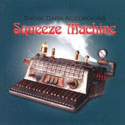 Those Darn Accordions: Squeeze Machine