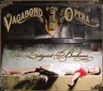 Vagabond Opera: The Zeitgeist Beckons