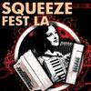 Squeeze Fest LA