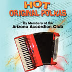 Hot Original Polkas by the Arizona Accordion Club